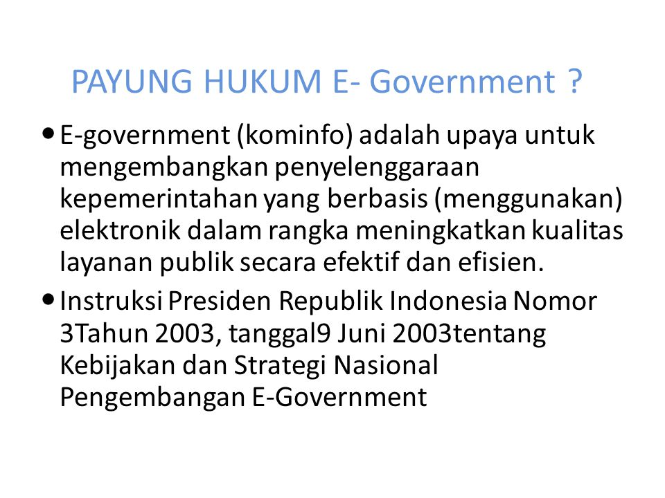 PAYUNG HUKUM E- Government