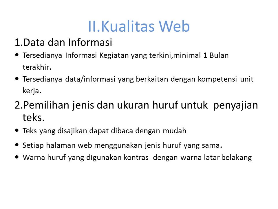 II.Kualitas Web 1.Data dan Informasi