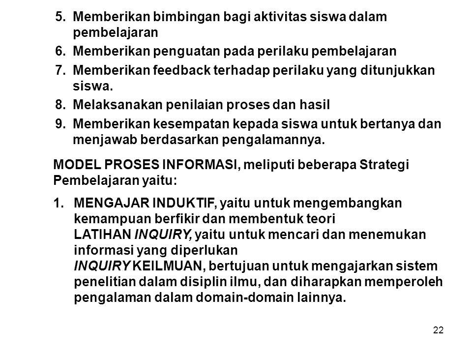 MODEL PROSES INFORMASI, meliputi beberapa Strategi Pembelajaran yaitu: