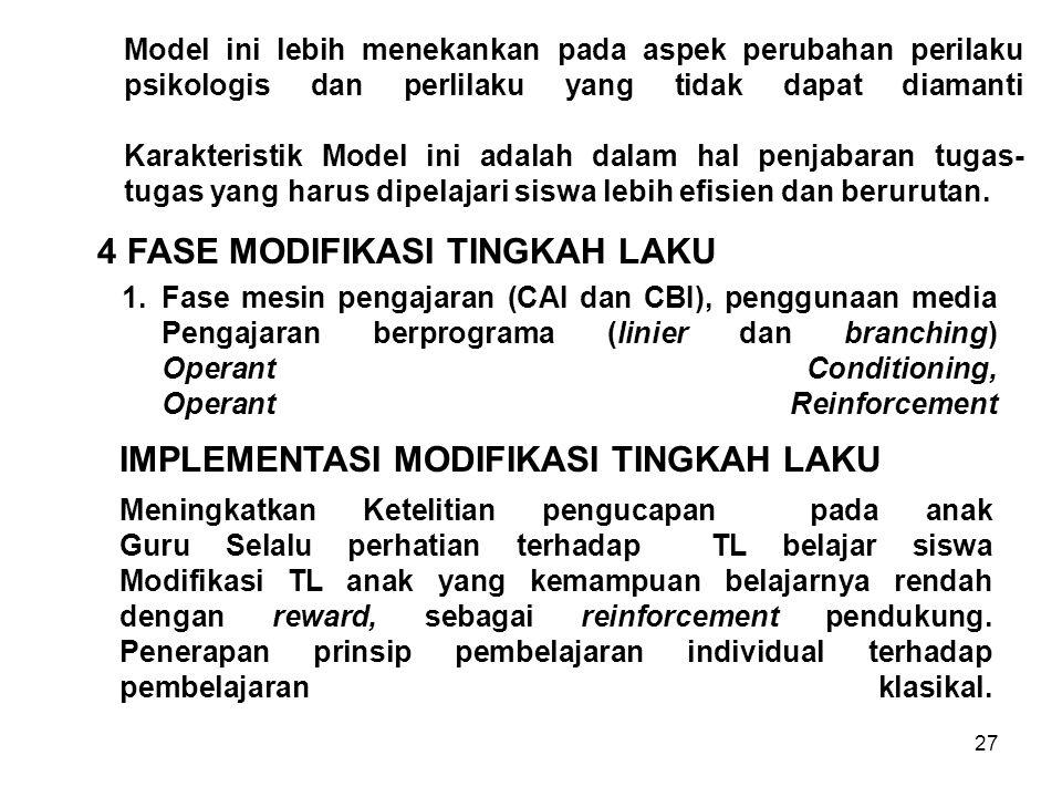 4 FASE MODIFIKASI TINGKAH LAKU