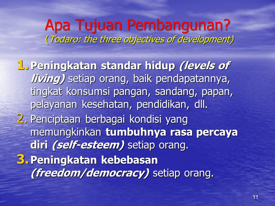 Apa Tujuan Pembangunan (Todaro: the three objectives of development)