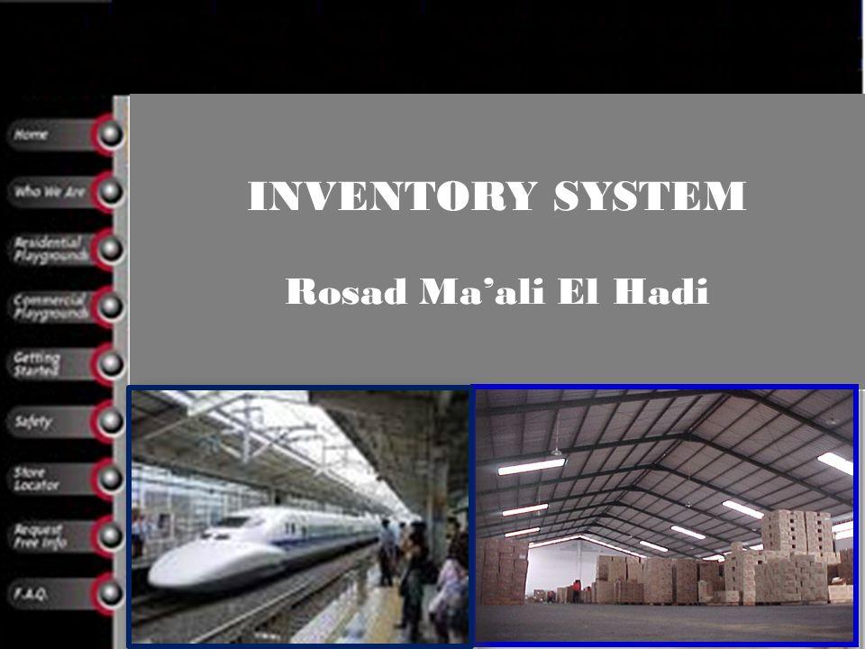 INVENTORY SYSTEM Rosad Ma'ali El Hadi
