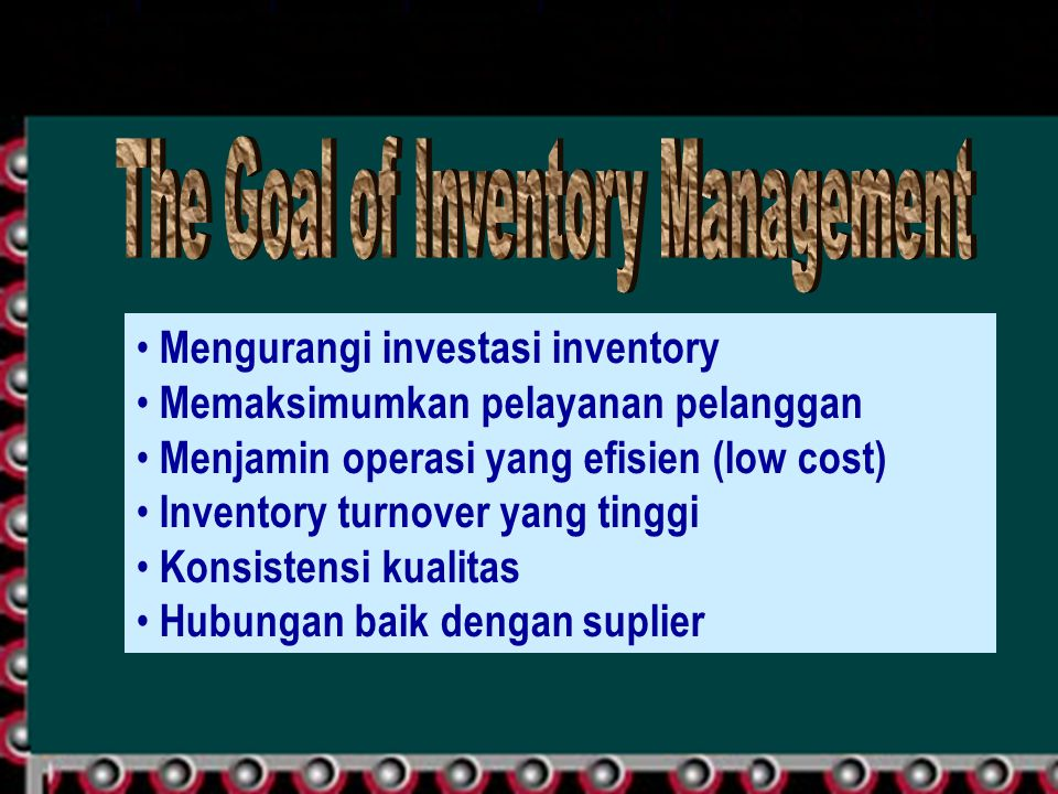 The Goal of Inventory Management