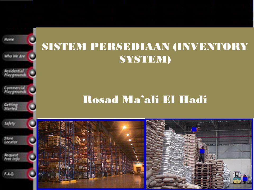 SISTEM PERSEDIAAN (INVENTORY SYSTEM)