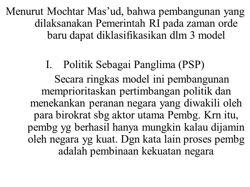 I. Politik Sebagai Panglima (PSP)