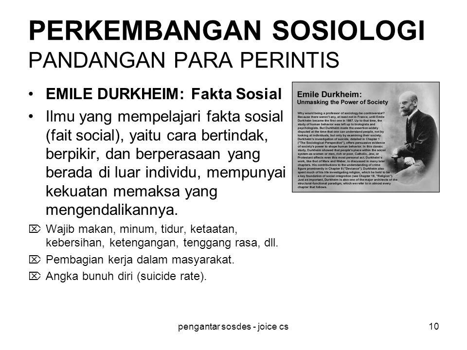 PERKEMBANGAN SOSIOLOGI PANDANGAN PARA PERINTIS