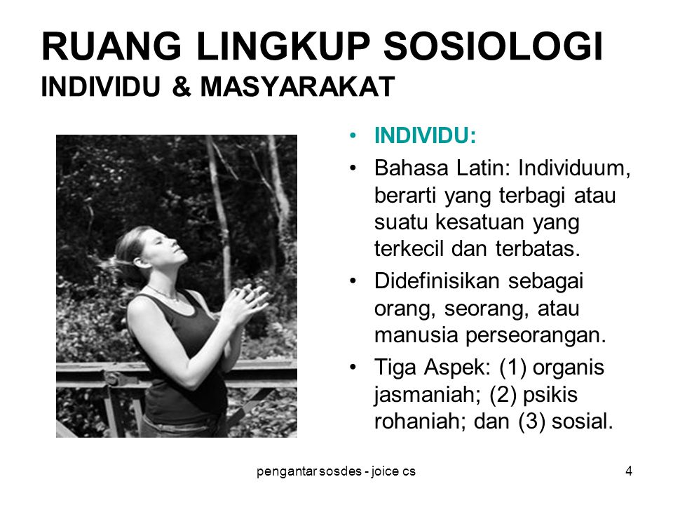 RUANG LINGKUP SOSIOLOGI INDIVIDU & MASYARAKAT
