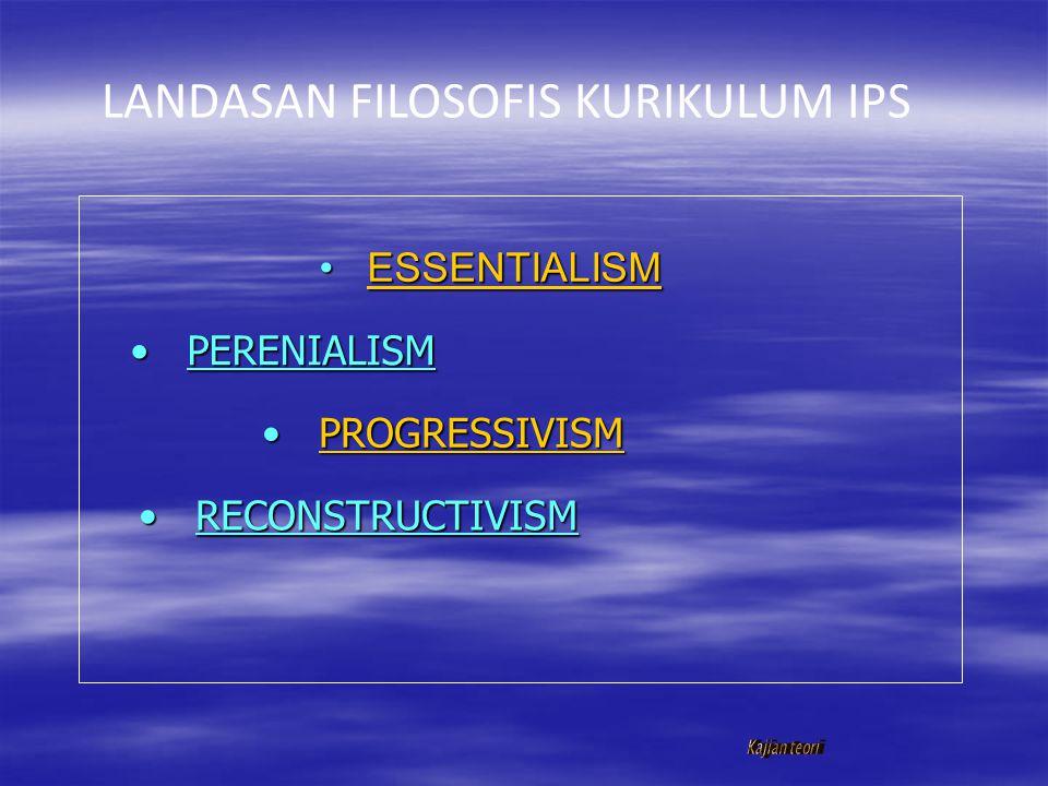 LANDASAN FILOSOFIS KURIKULUM IPS