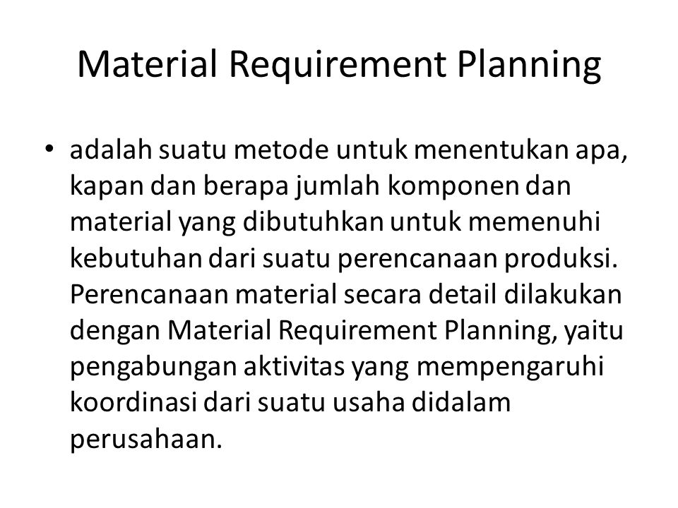 Material Requirement Planning
