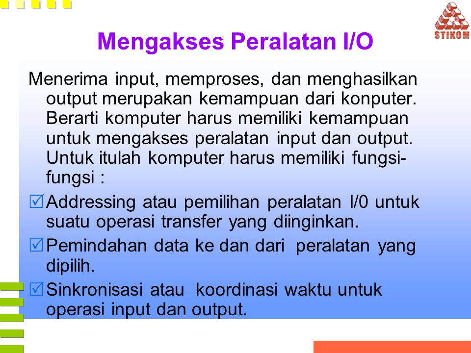 Mengakses Peralatan I/O