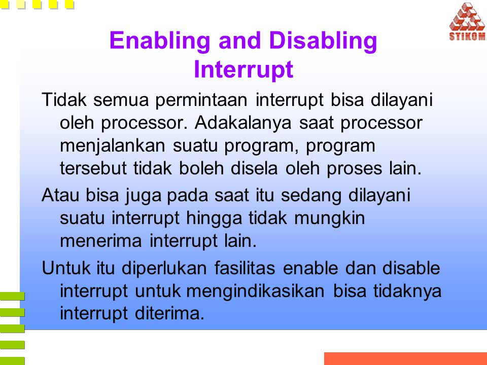 Enabling and Disabling Interrupt