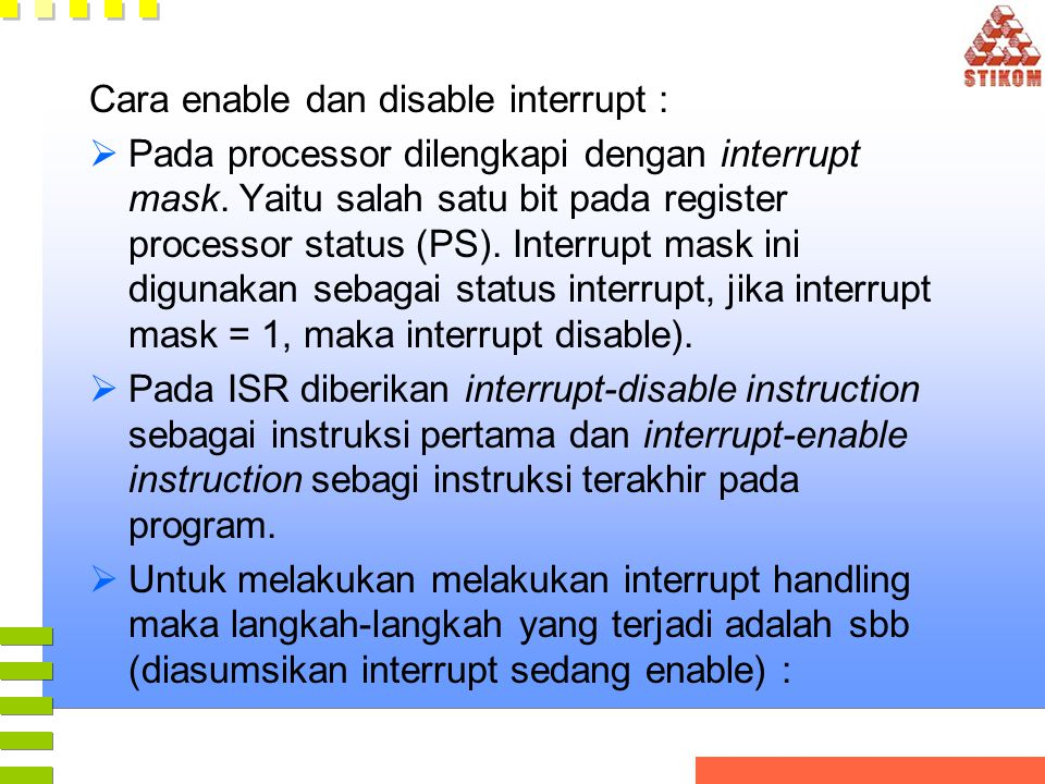 Cara enable dan disable interrupt :