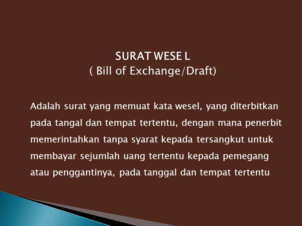 ( Bill of Exchange/Draft)