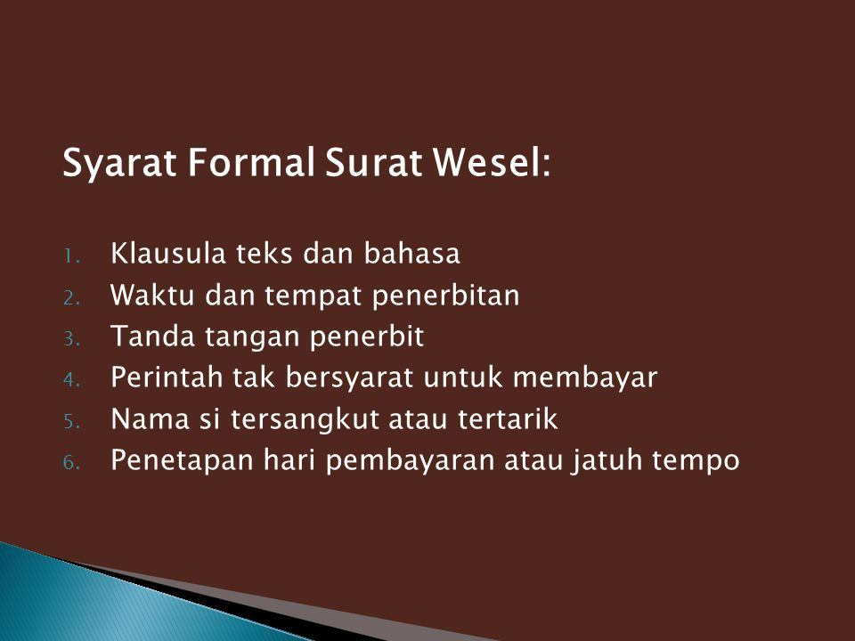 Syarat Formal Surat Wesel: