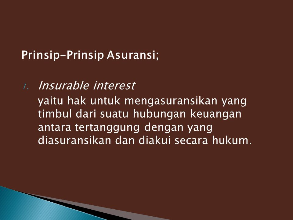 Prinsip-Prinsip Asuransi; Insurable interest