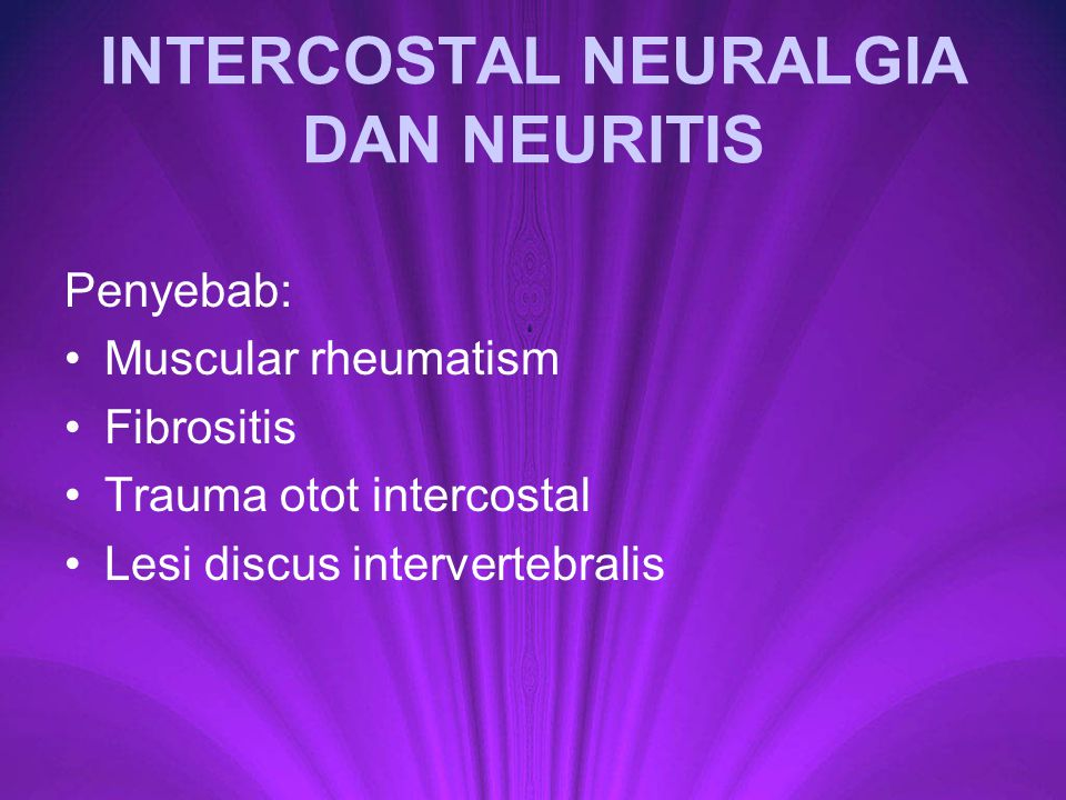 INTERCOSTAL NEURALGIA DAN NEURITIS