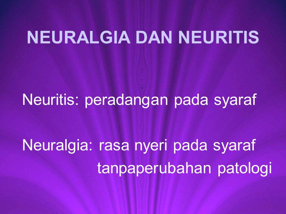 NEURALGIA DAN NEURITIS