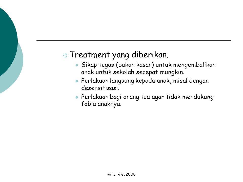 Treatment yang diberikan.