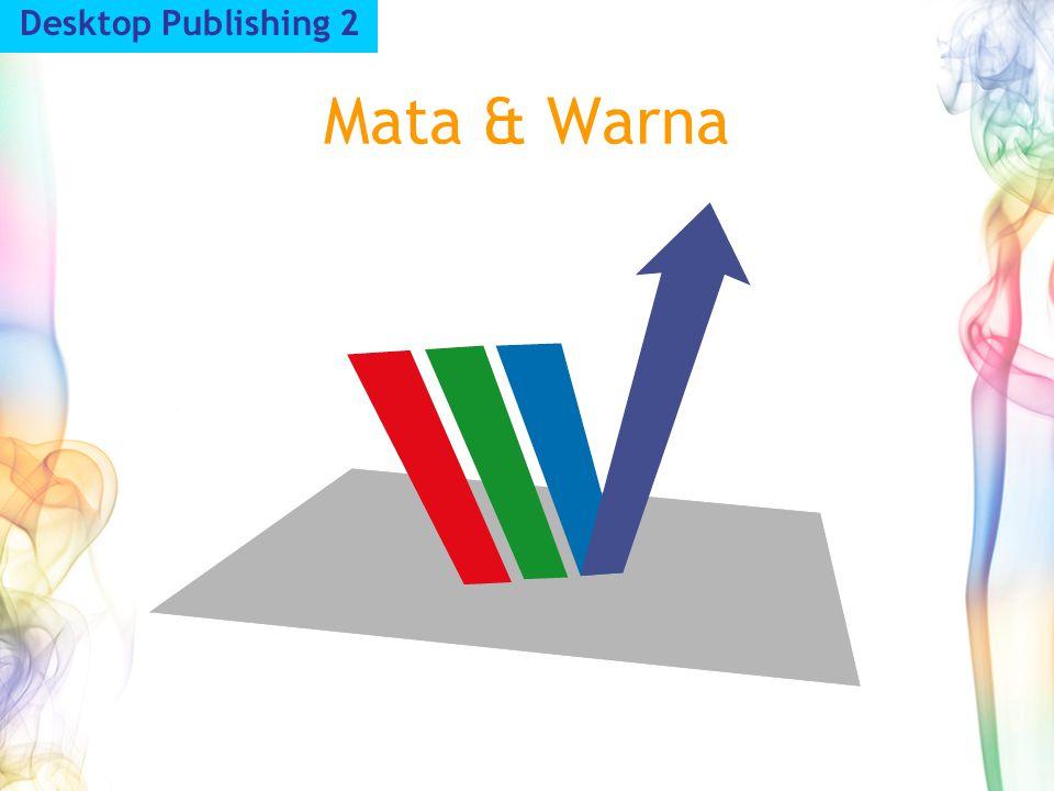 Desktop Publishing 2 Mata & Warna