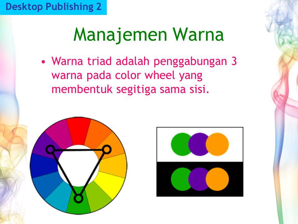 Desktop Publishing 2 Manajemen Warna.
