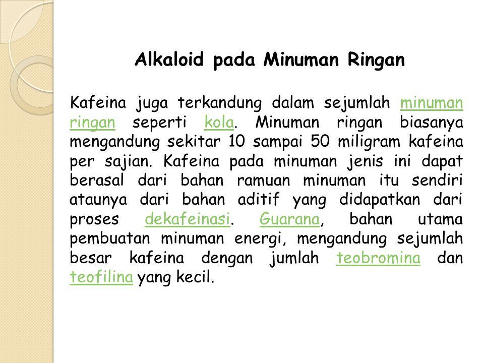 Alkaloid pada Minuman Ringan