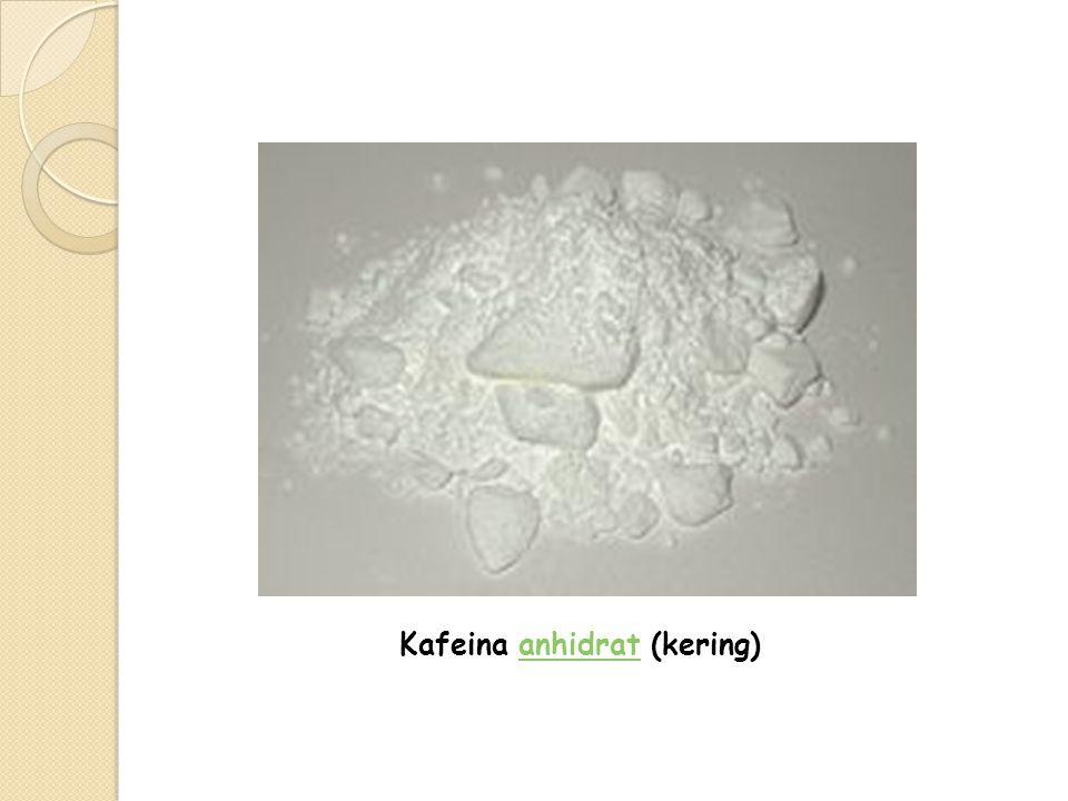 Kafeina anhidrat (kering)