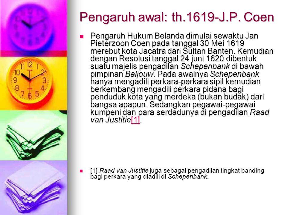 Pengaruh awal: th.1619-J.P. Coen
