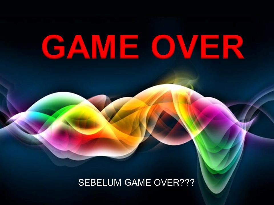 GAME OVER SEBELUM GAME OVER