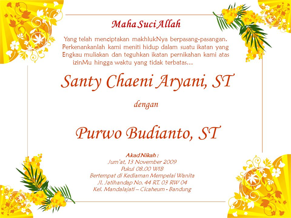 Santy Chaeni Aryani, ST Purwo Budianto, ST Maha Suci Allah dengan