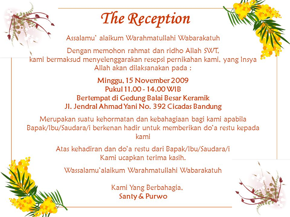 The Reception Assalamu' alaikum Warahmatullahi Wabarakatuh