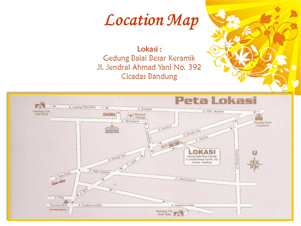Location Map Lokasi : Gedung Balai Besar Keramik
