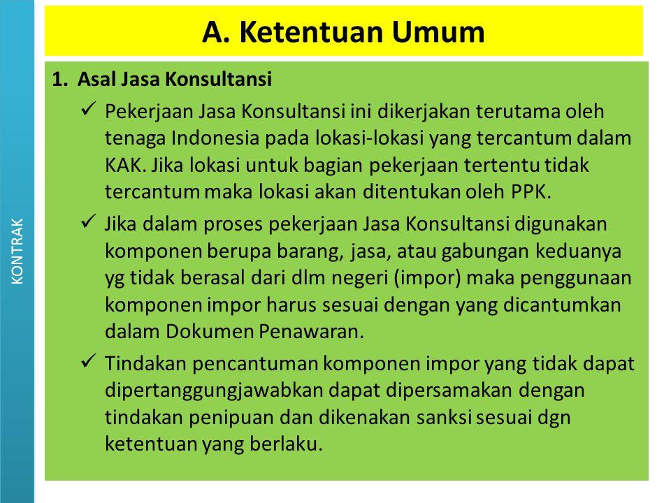 A. Ketentuan Umum Asal Jasa Konsultansi
