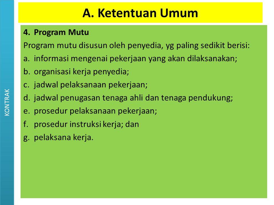 A. Ketentuan Umum 4. Program Mutu