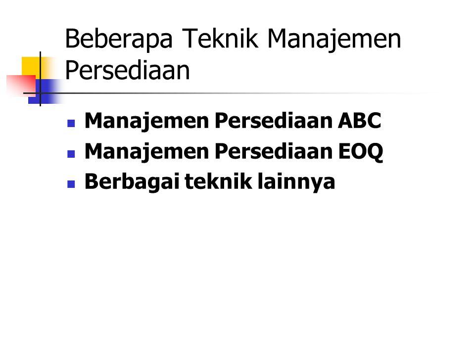 Beberapa Teknik Manajemen Persediaan