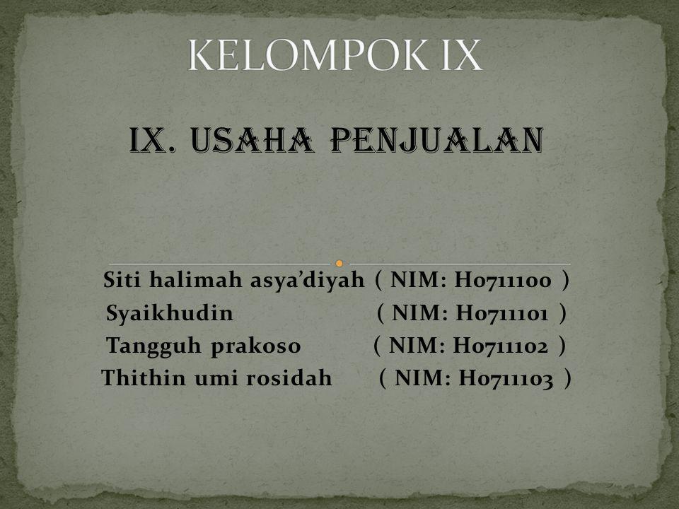 KELOMPOK IX IX. Usaha penjualan
