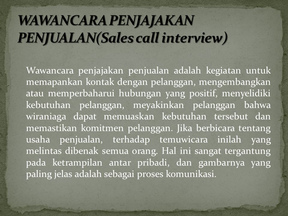 WAWANCARA PENJAJAKAN PENJUALAN(Sales call interview)