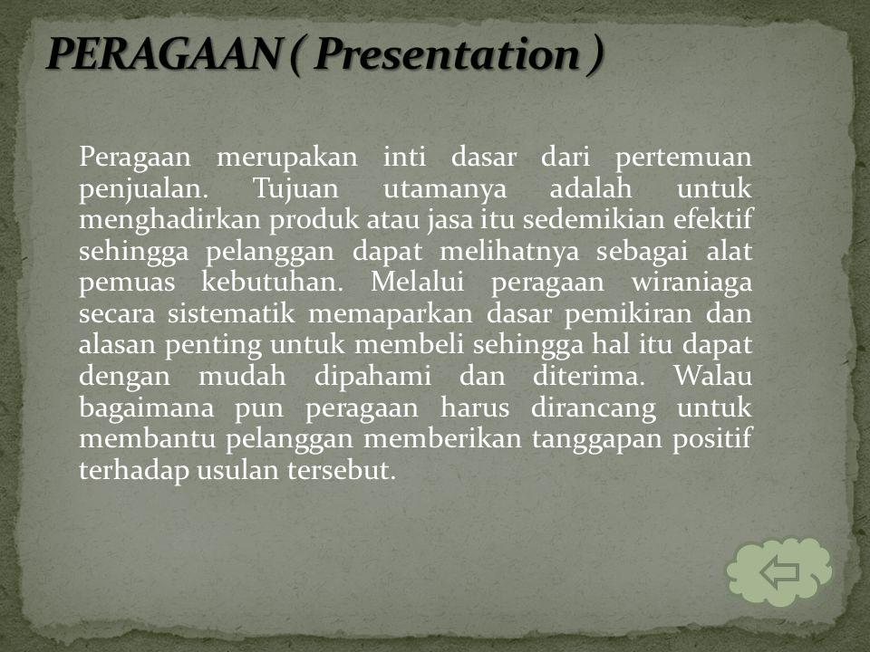 PERAGAAN ( Presentation )