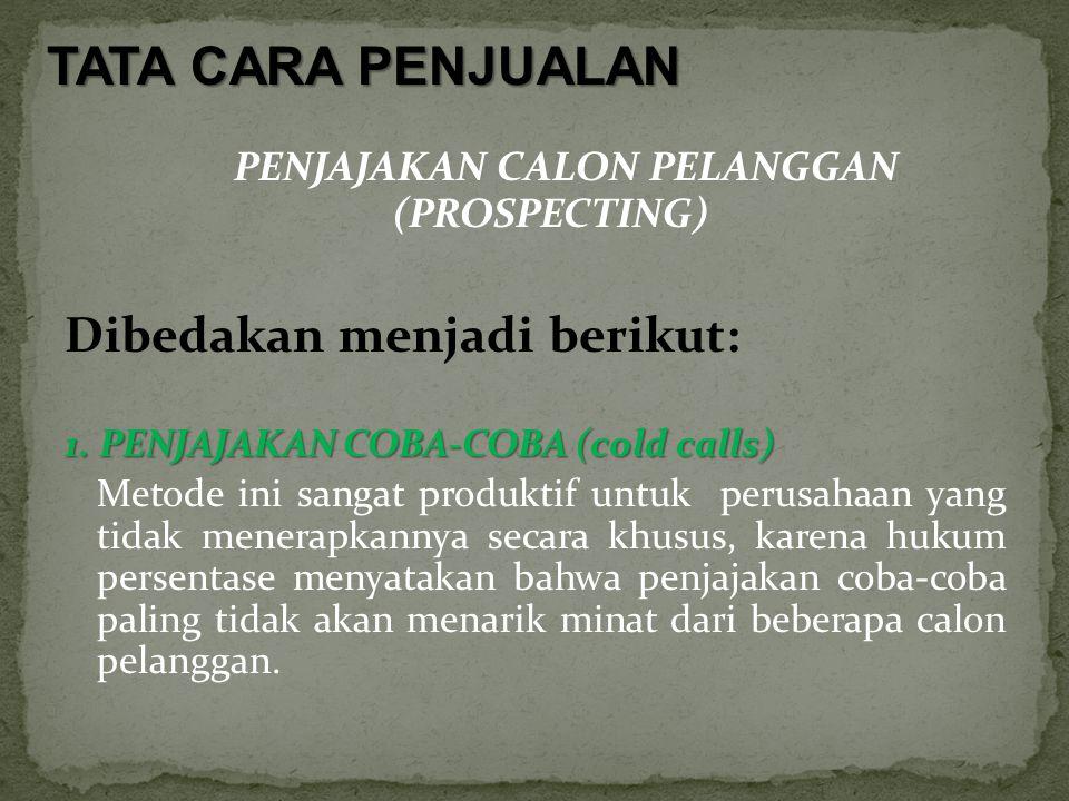PENJAJAKAN CALON PELANGGAN (PROSPECTING)
