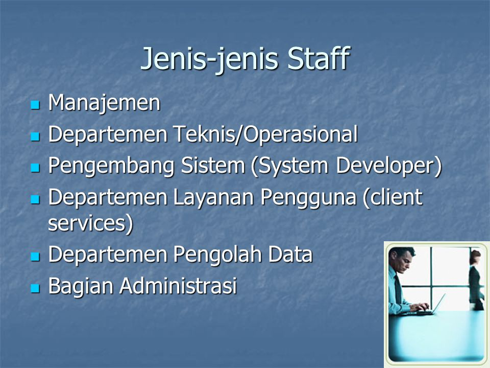 Jenis-jenis Staff Manajemen Departemen Teknis/Operasional