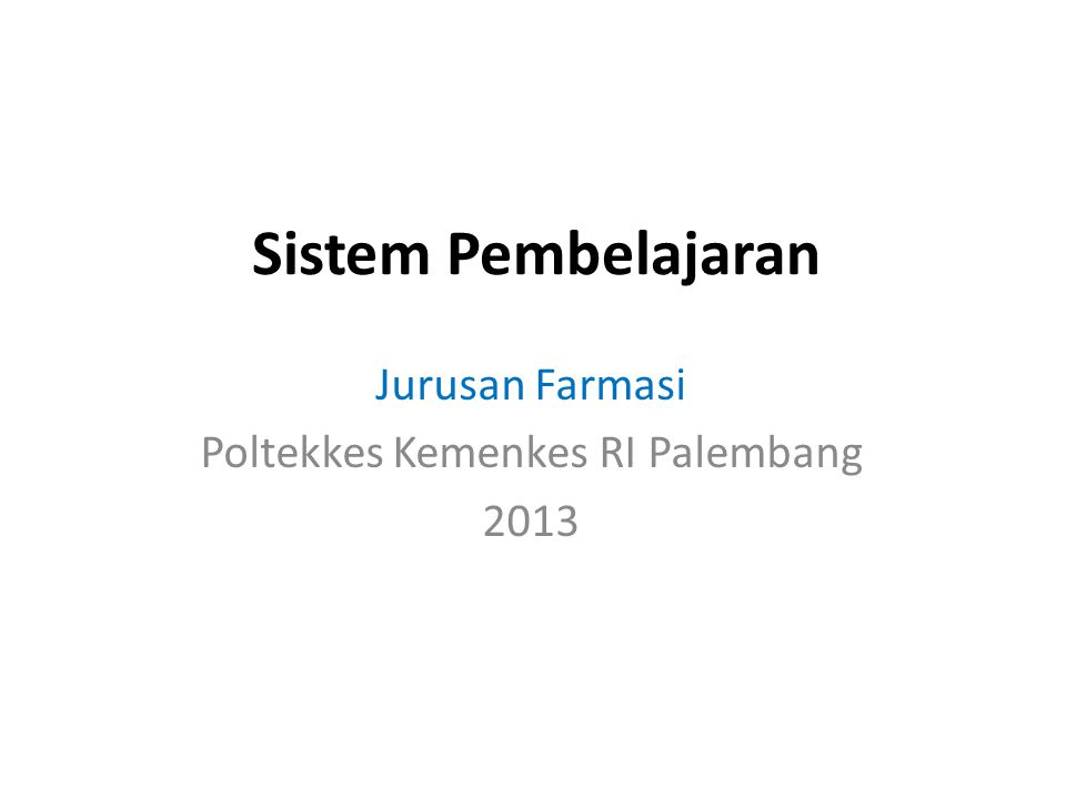 Jurusan Farmasi Poltekkes Kemenkes RI Palembang 2013