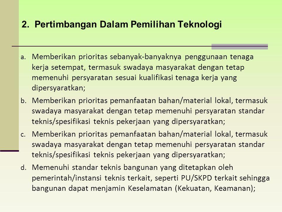 2. Pertimbangan Dalam Pemilihan Teknologi
