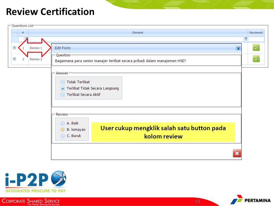 Sampai pada tahap ini, user telah berhasil mereview kualifikasi vendor