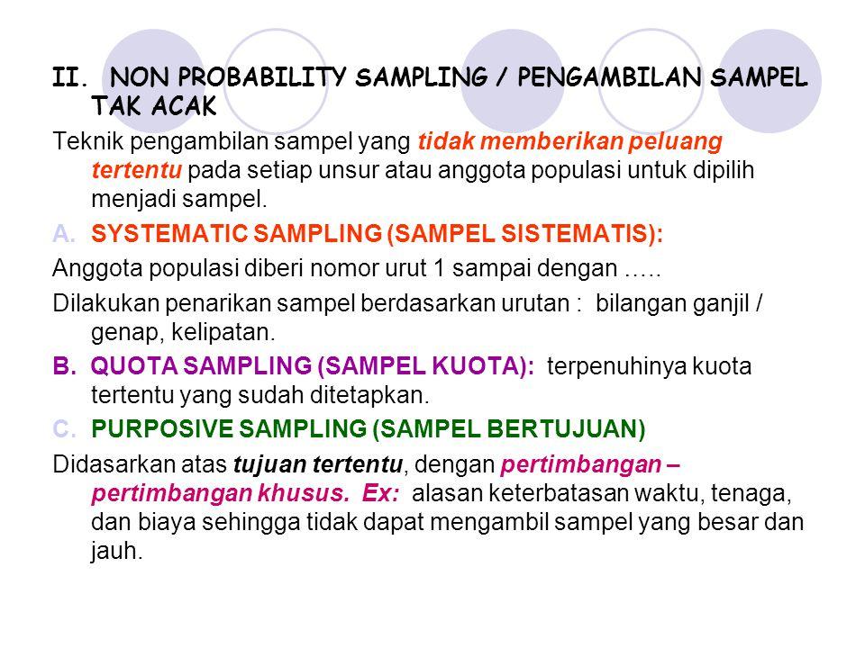 II. NON PROBABILITY SAMPLING / PENGAMBILAN SAMPEL TAK ACAK
