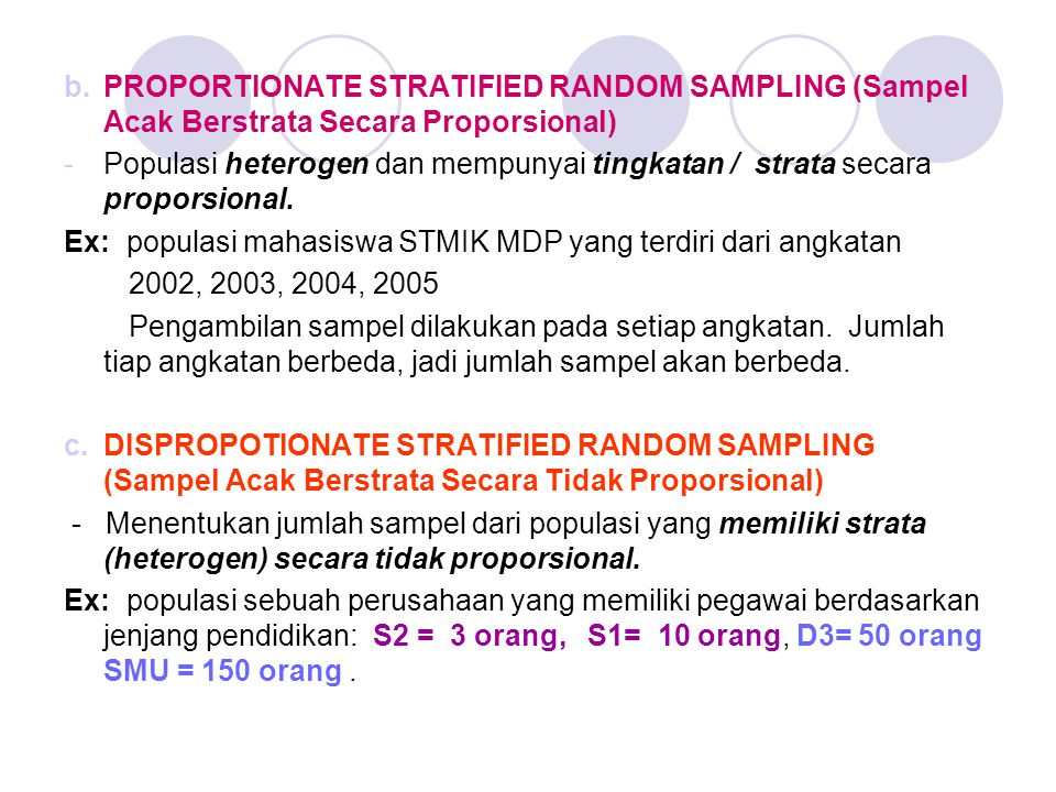 PROPORTIONATE STRATIFIED RANDOM SAMPLING (Sampel Acak Berstrata Secara Proporsional)