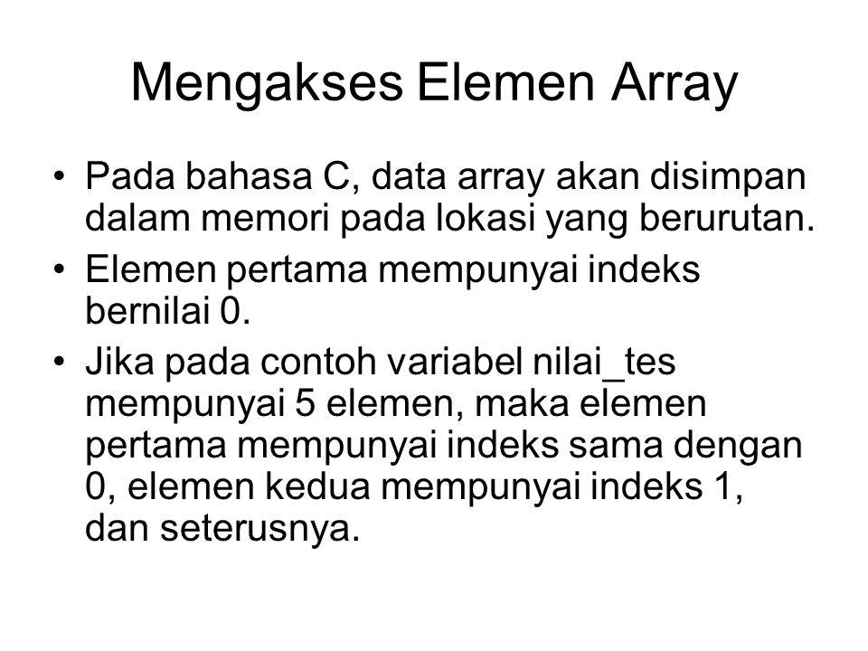 Mengakses Elemen Array