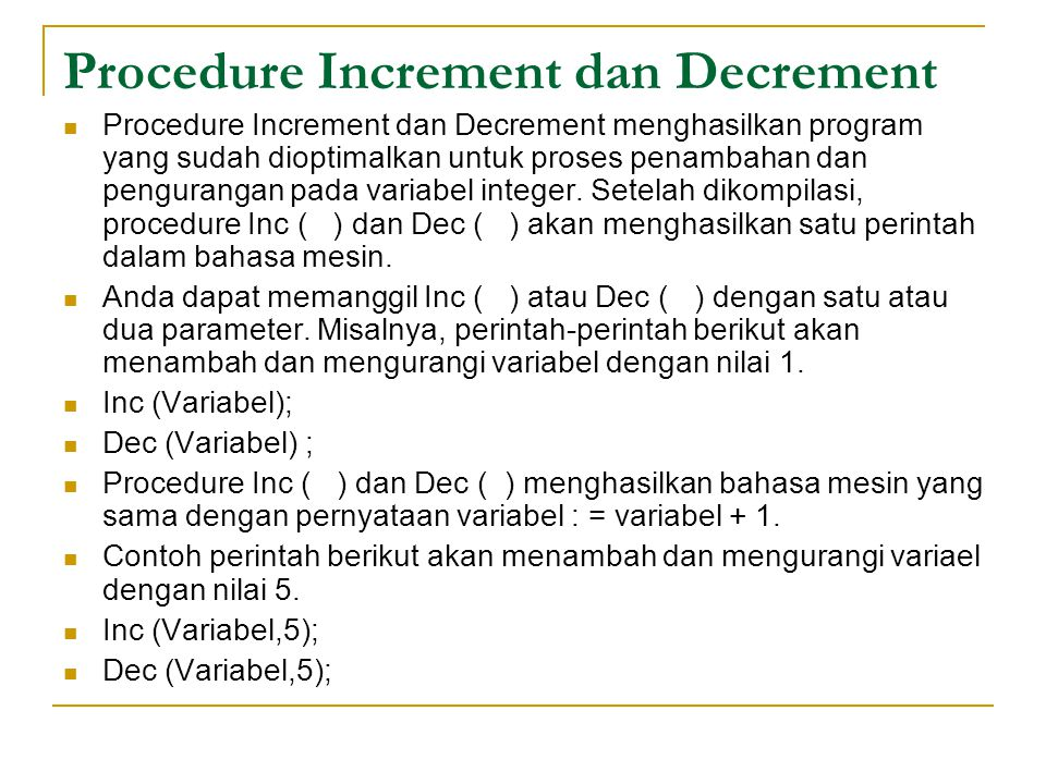 Procedure Increment dan Decrement
