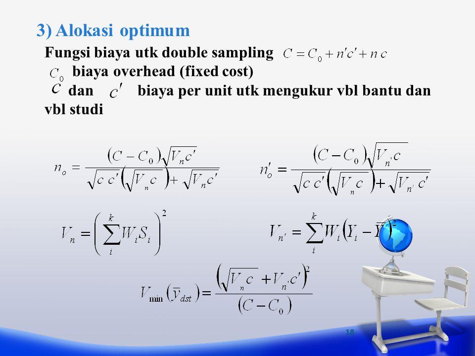 3) Alokasi optimum Fungsi biaya utk double sampling