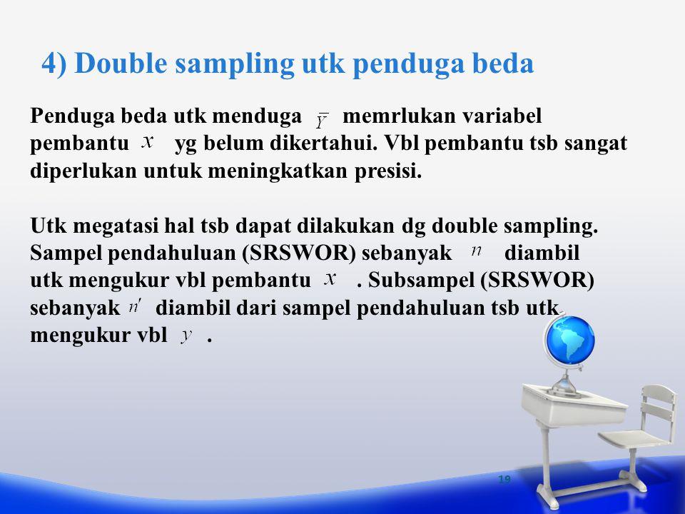 4) Double sampling utk penduga beda