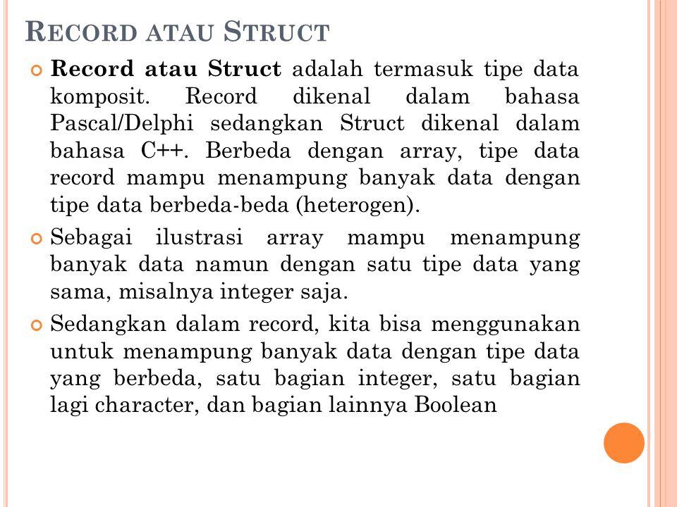 Record atau Struct