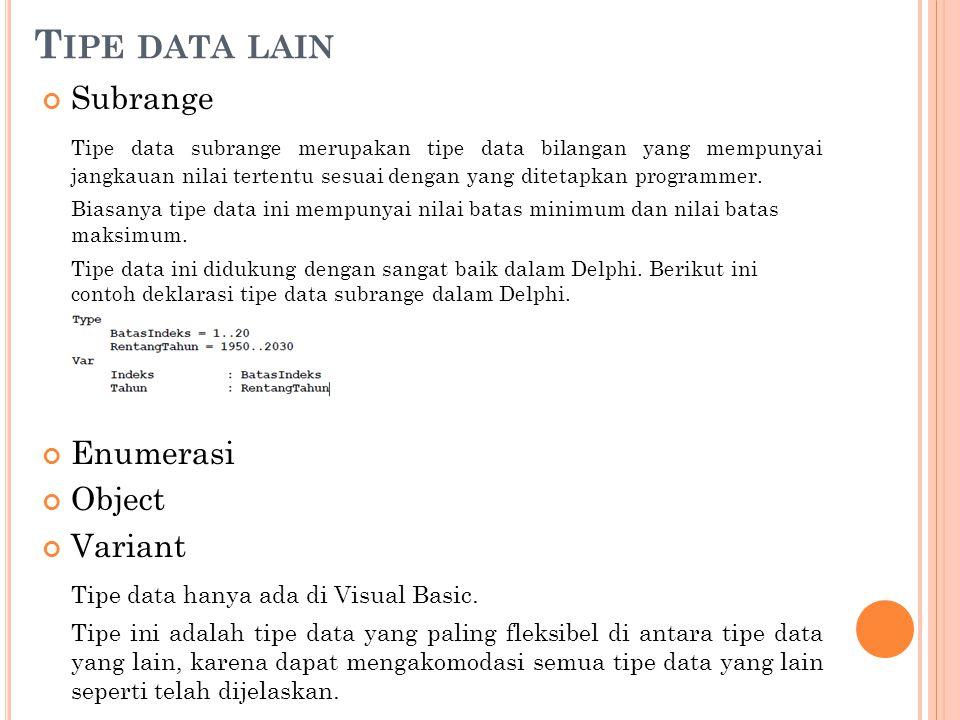 Tipe data lain Subrange
